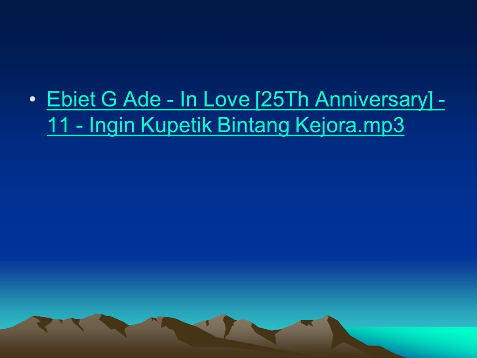 Ebiet G Ade - In Love [25Th Anniversary] - 11 - Ingin Kupetik Bintang Kejora.mp3